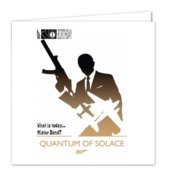 007 James Bond Birthday Card - Quantum of Solace