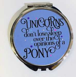 Just Saying Round Compact - Unicorns Don't Lose Sleep