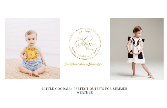 Little Goodall Designer Childrenswear on It's a Glam Thing