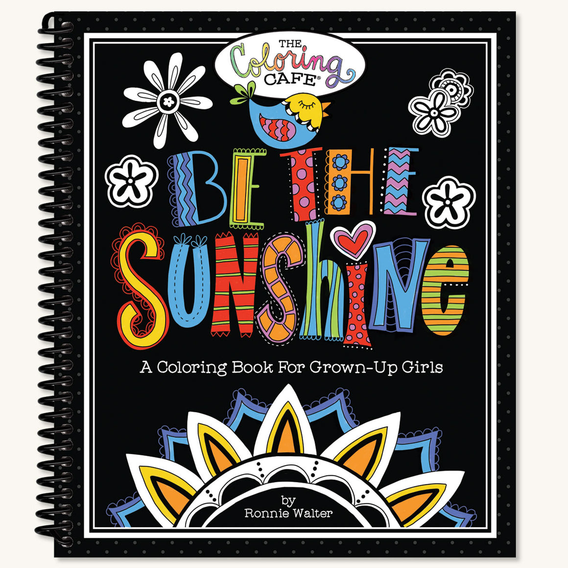 Be the Sunshine Adult Coloring Book