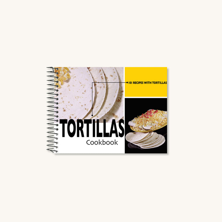 Tortillas Cookbook