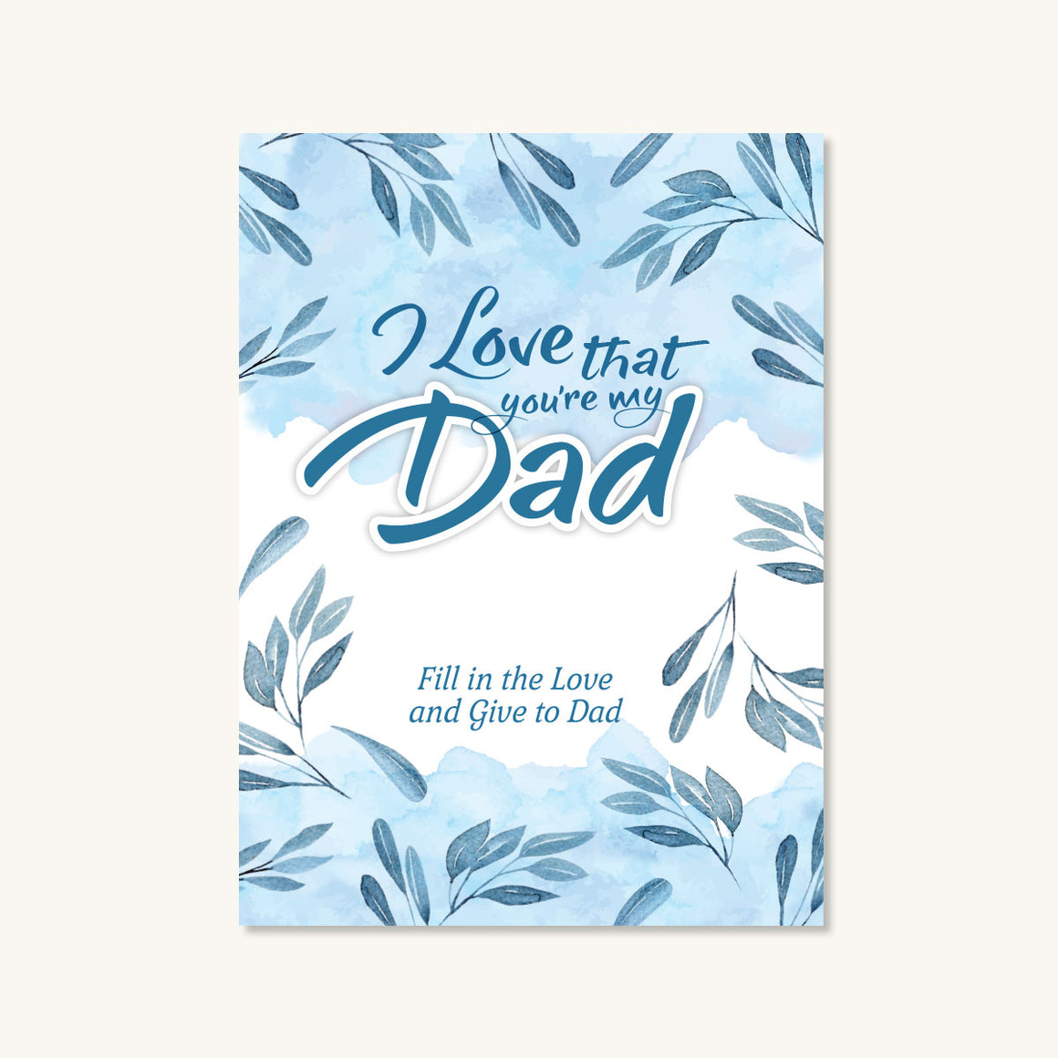I Love That You're My Dad Journal
