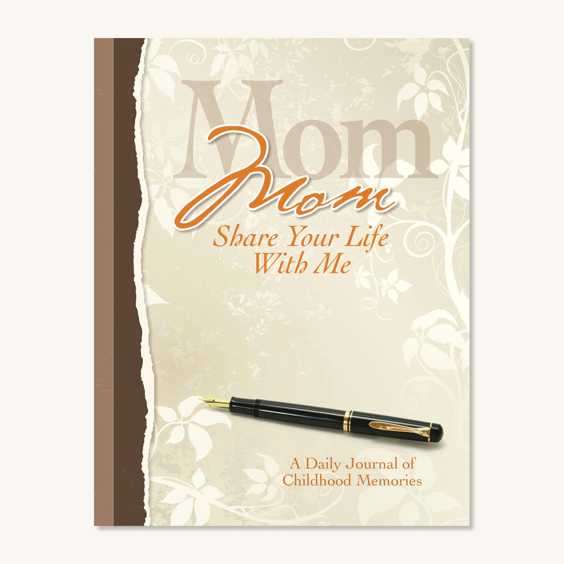 Mom, Share Your Life With Me Journal
