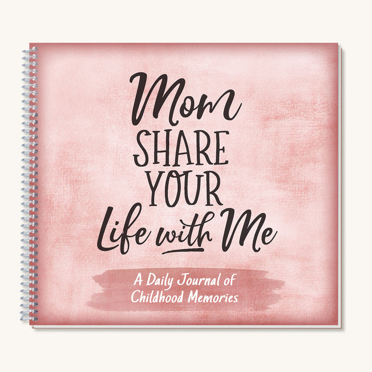 Mom Share Your Life with Me Gift Journal
