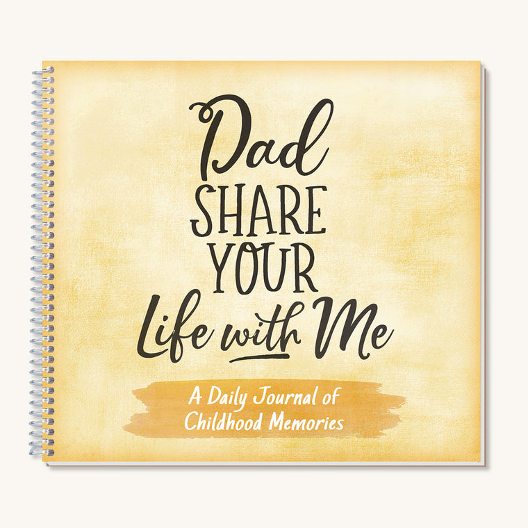 Dad Share Your Life With Me Journal