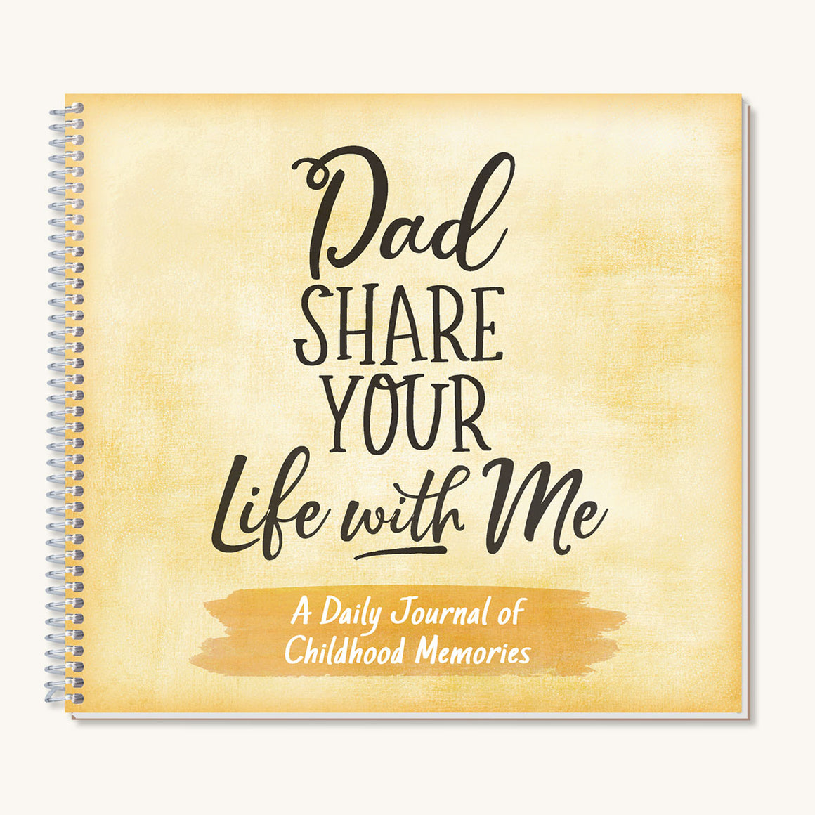 Dad, Share Your Life With Me Journal