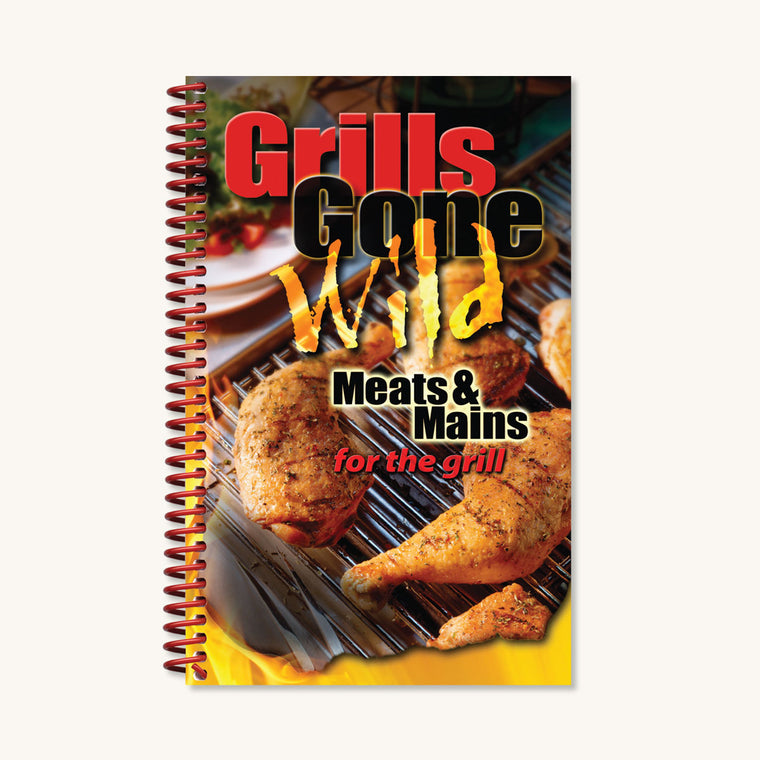 Grills Gone Wild, Meats & Mains