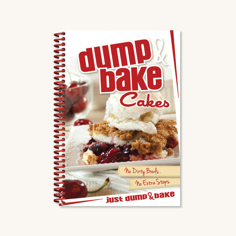 Dump & Bake Cakes Cookbook