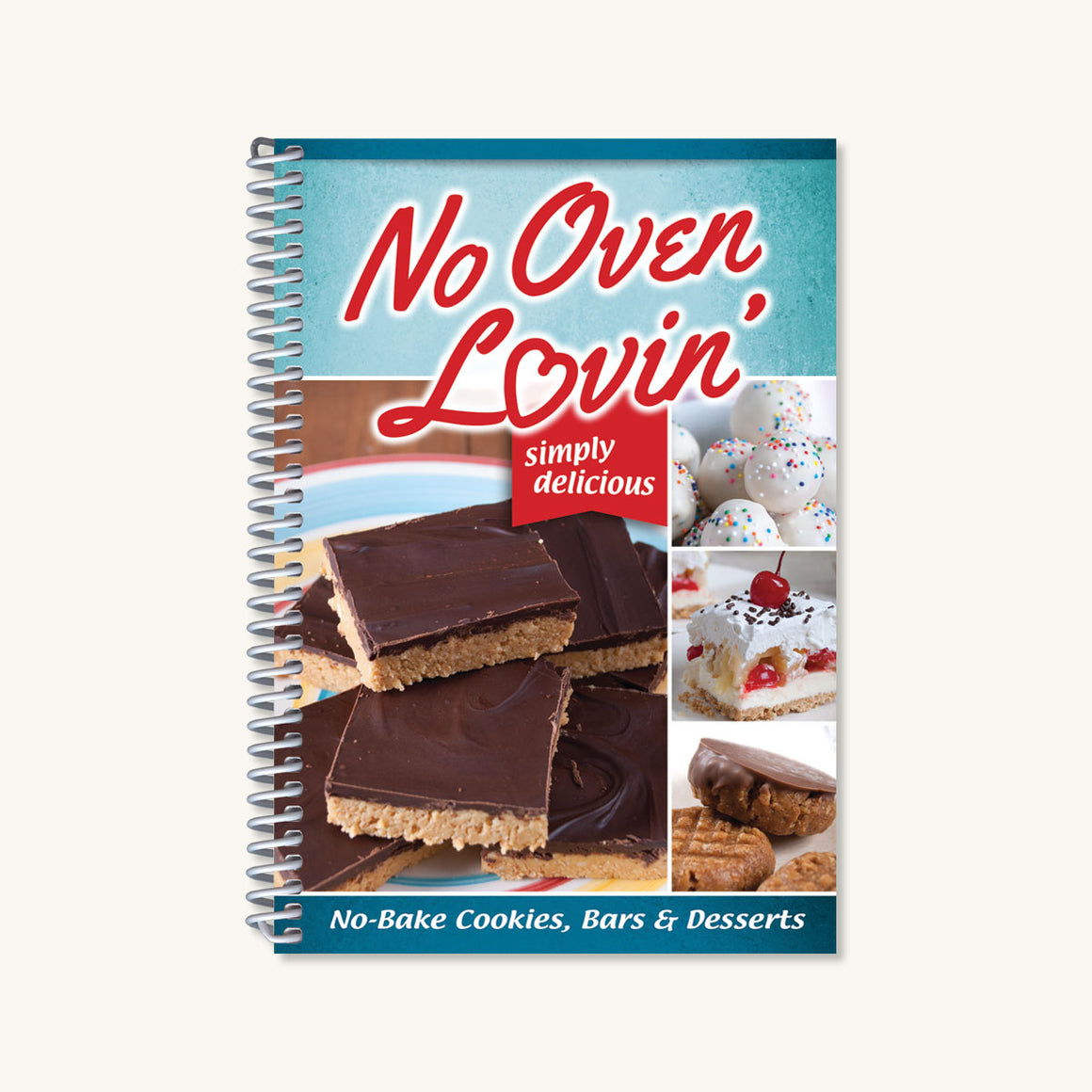 No Oven Lovin' Cookbook
