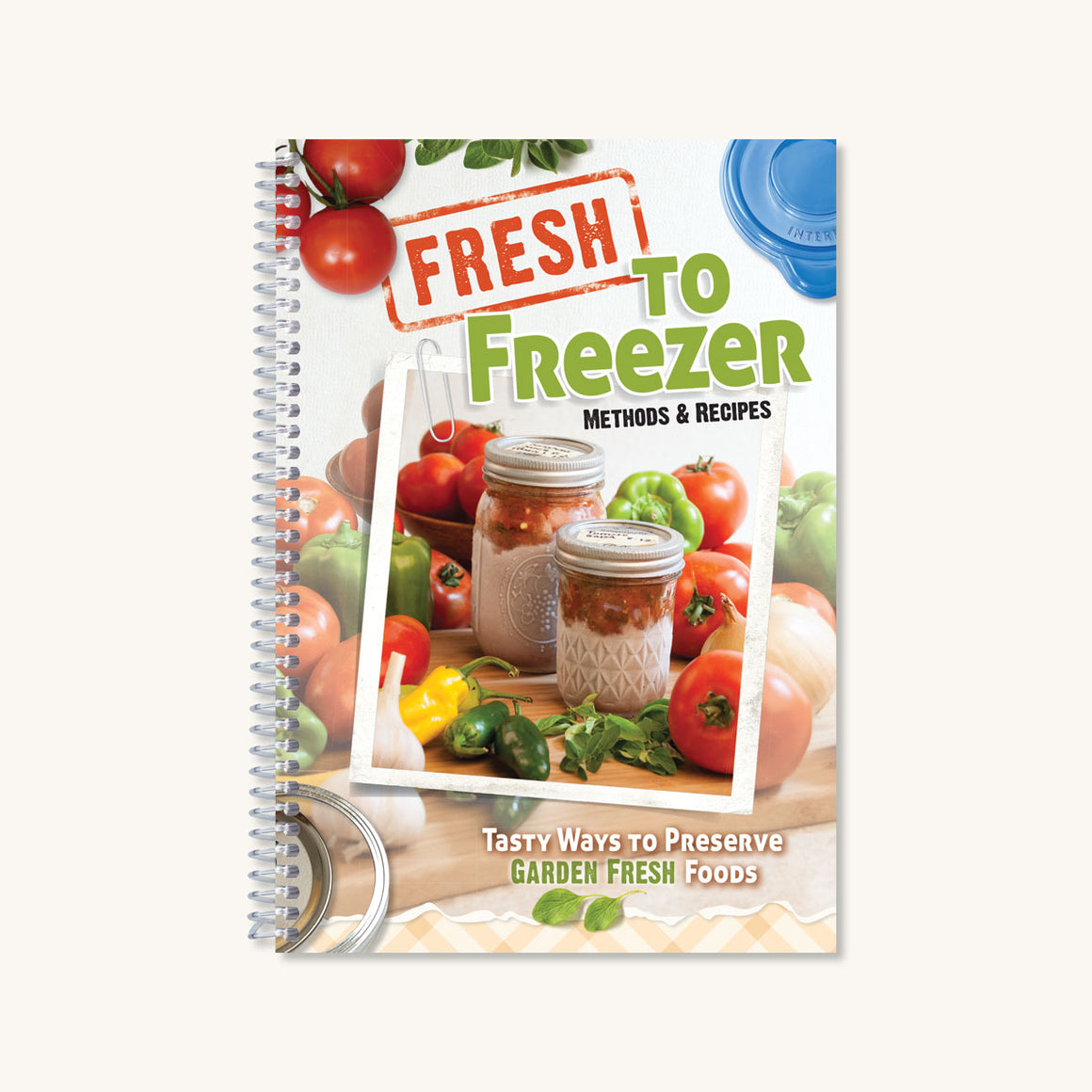 Fresh to Freezer Cookbook