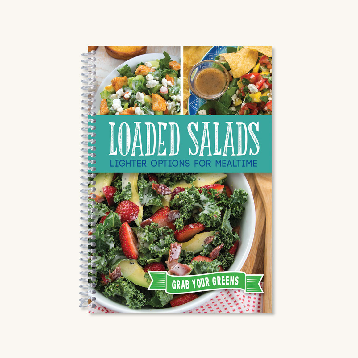 Loaded Salads Cookbook