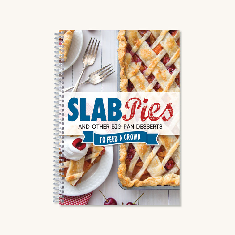Slab Pies & Other Big Pan Desserts
