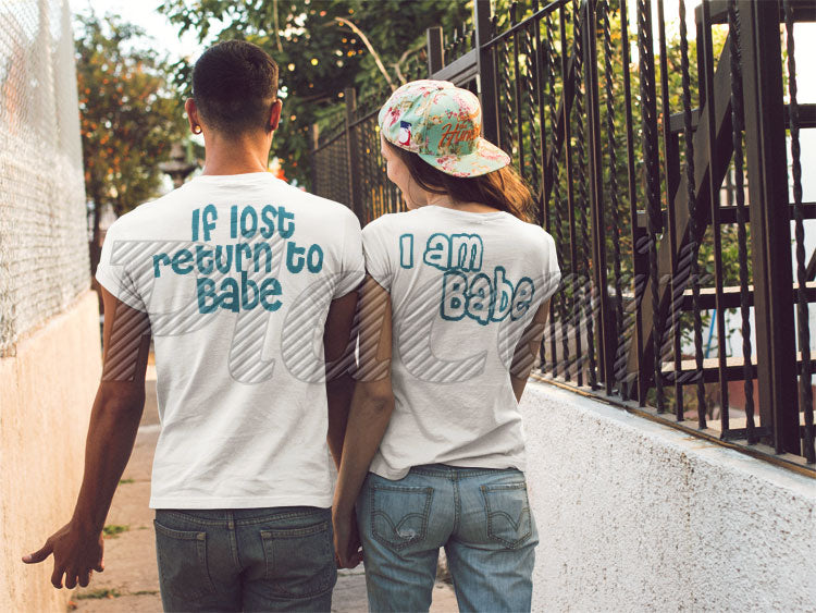 If lost return to Babe T-shirt + I'm babe t-shirt for couples