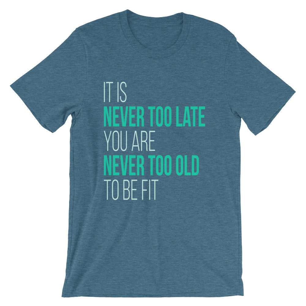 Never Too Old Tshirt