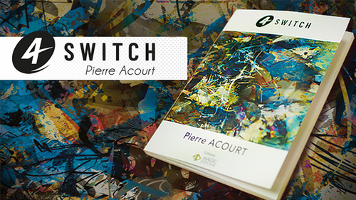 4 Switch (Gimmicks and Online Instructions) by Pierre Acourt & Magic Dream
