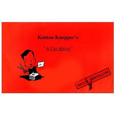 A Cut Above by Kenton Knepper