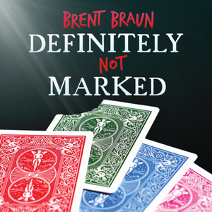 Definitely Not Marked by Brent Braun