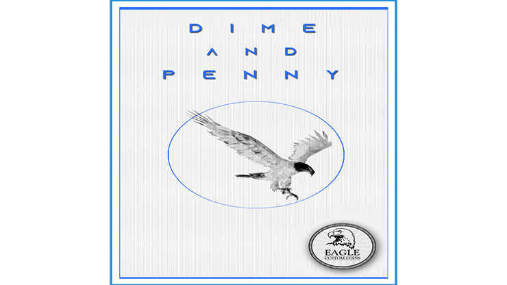 Dime and Penny by Eagle Coins