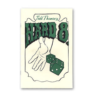 Hard 8 by Todd Theman