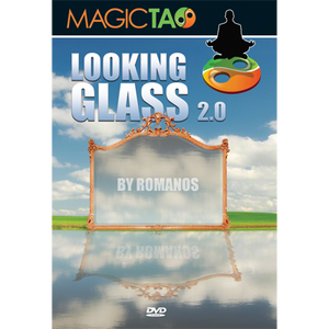 Looking Glass 2.0 (2 Gimmicks included) by Romanos and Magic Tao