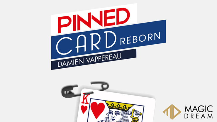 Pinned Card Reborn (Gimmicks and Online Instructions) by Damien Vappereau and Magic Dream