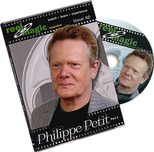 Reel Magic Episode 46 (Philippe Petit Part 2)