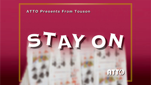 STAY ON by Touson & Katsuya Masuda (Gimmick and Online Instructions)
