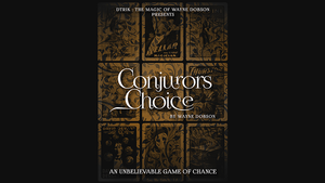 Conjuror's Choice (Gimmicks and Online Instructions) by Wayne Dobson