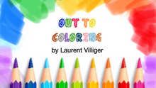 Out To Coloring by Laurent Villiger