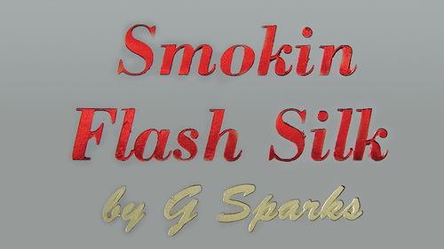Smokin Flash Silk by G Sparks
