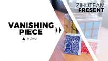 Vanishing Piece (Gimmicks and Online Instructions) by Zihu