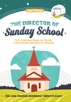 The Director of the Sunday School
