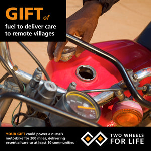 Gift for Life: Fuel to deliver care to remote villages