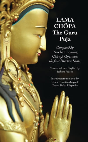 Lama Chöpa: The Guru Puja