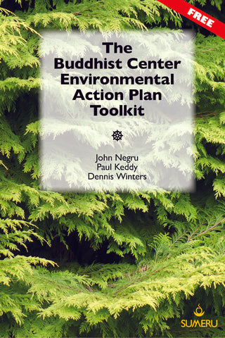 The Buddhist Center Environmental Action Plan Toolkit