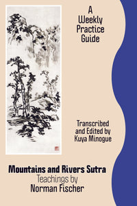Mountains and Rivers Sutra