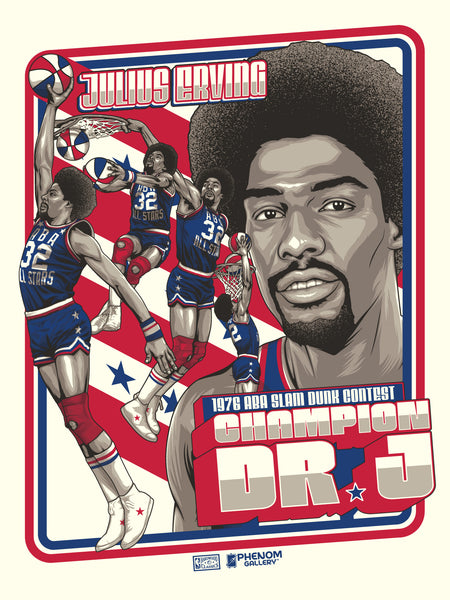 "Julius ""Dr. J."" Erving 1976 ABA Slam Dunk Legendary Moments Serigraph-PRESELL SHIPPING AUGUST 10TH"