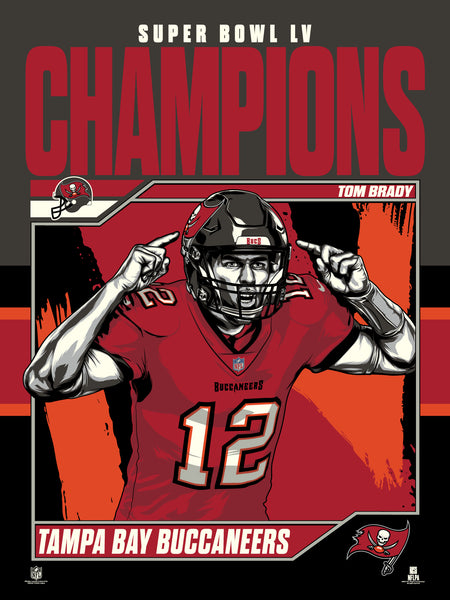 "Tampa Bay Buccaneers Super Bowl LV Tom Brady Champs 18""x 24"" Serigraph"