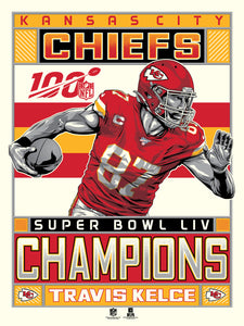 Kansas City Chiefs Super Bowl LIV Champions Serigraph Featuring Travis Kelce- Presell Ships June 15th
