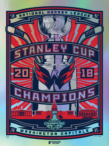 Washington Capitals 2018 Stanley Cup Champions Foil Serigraph- Presell Ships June 15th