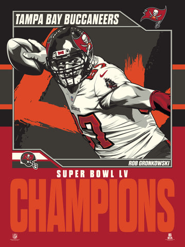 "Tampa Bay Buccaneers Rob Gronkowski Super Bowl LV 18"" x 24"" Serigraph"