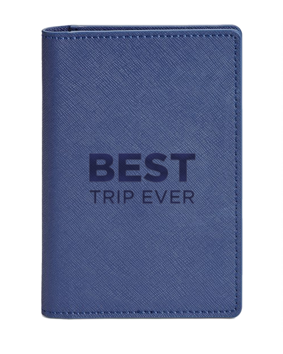 The Best Trip Ever Passport Holder