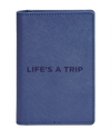 The Life's a Trip Passport Holder