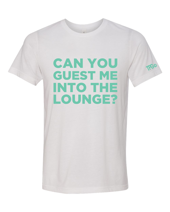 Can You Guest Me White T-shirt