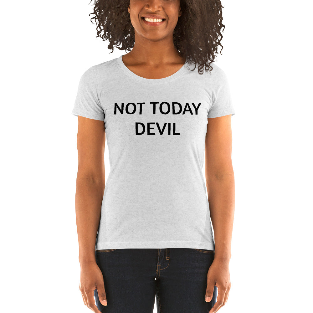 Not today devil ladies' short sleeve t-shirt