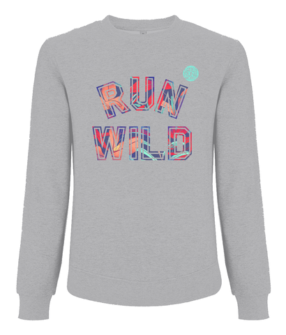 Girls Run the World Run Wild Sweatshirt