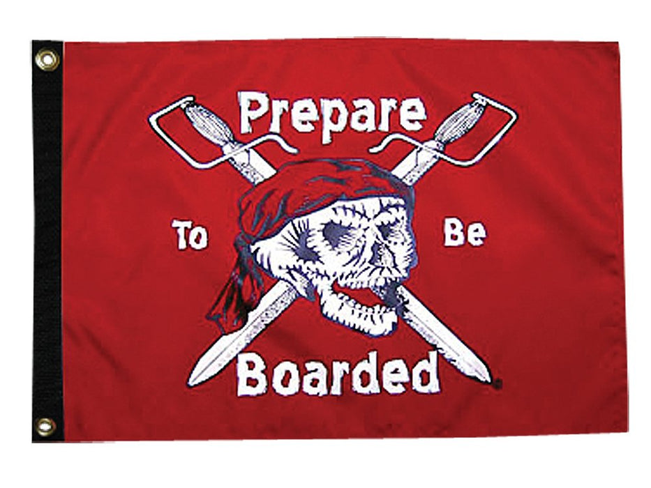 "Taylor Prepare To Be Boarded Flag 12""x18"" Nylon 1803"