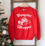 Gangsta Wrapper Christmas Sweatshirt