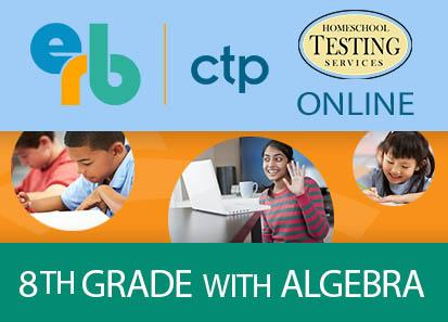8th (ages 12-14) CTP (Algebra Included)