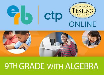9th (ages 13-15) CTP (Algebra Included)